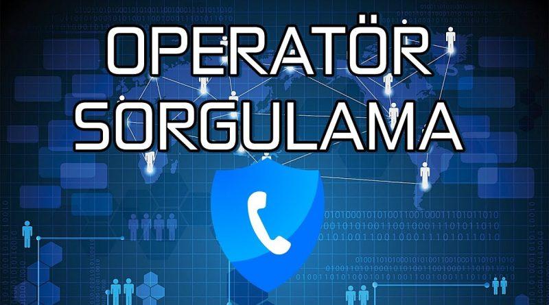 Telefon Numarasından Operatör Sorgulama