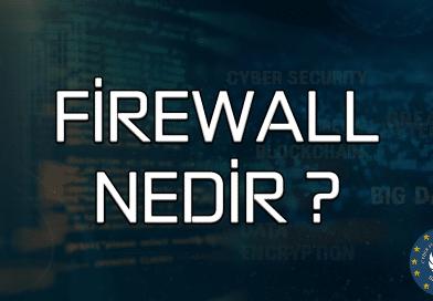 Firewall Nedir , Güvenlik Duvarı Nasıl Çalışır
