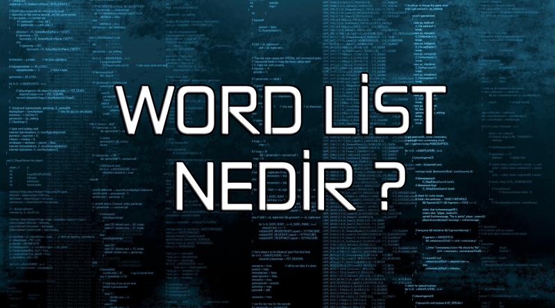 Word List Nedir