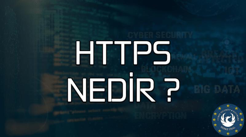 HTTPS Nedir , HTTPS Nasıl Çalışır?